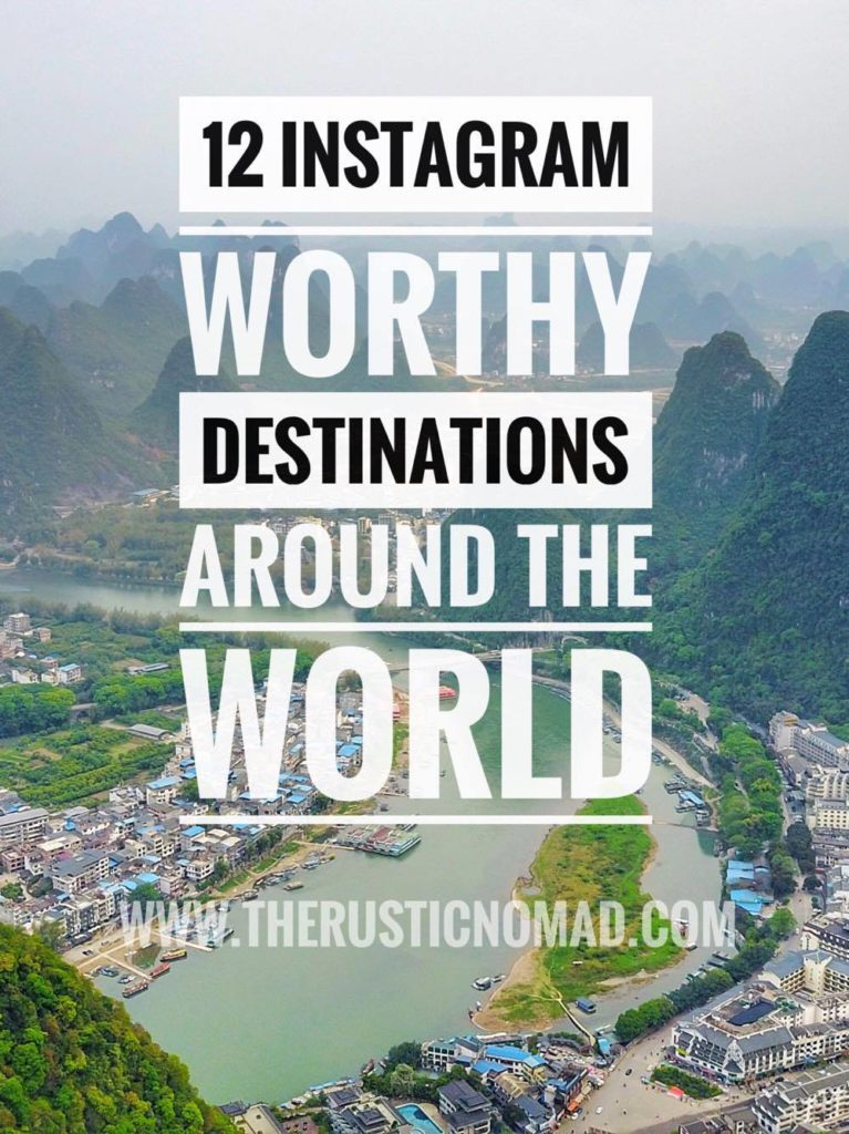 Instagram Worthy Destinations That Should Be On Your Bucket List